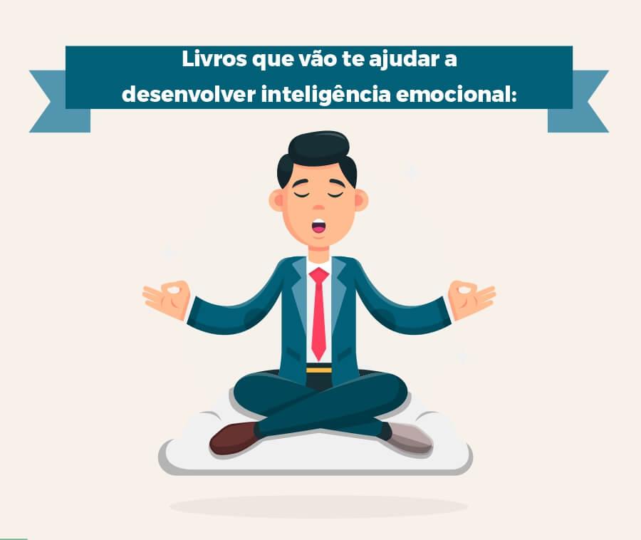 Livros para ajudar a ter inteligência emocional - Loop de Sucesso